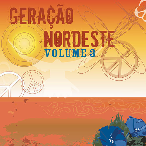 Geração Nordeste: Vol. 3 de Various Artists