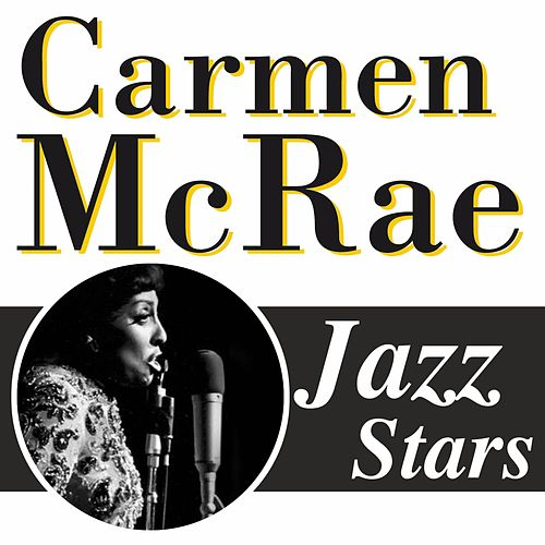 Jazz Stars by Carmen McRae