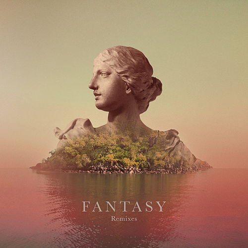 Fantasy (Remixes) by Galimatias