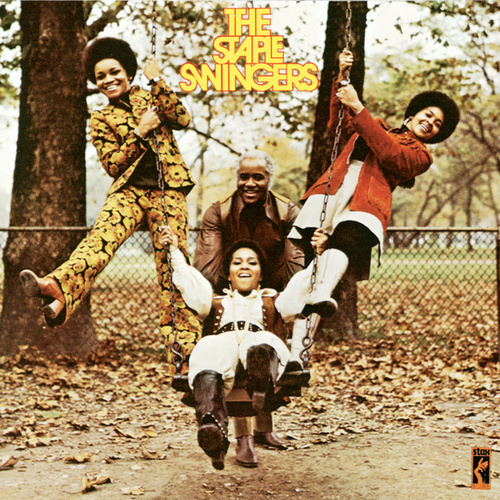 The Staple Swingers by The Staple Singers