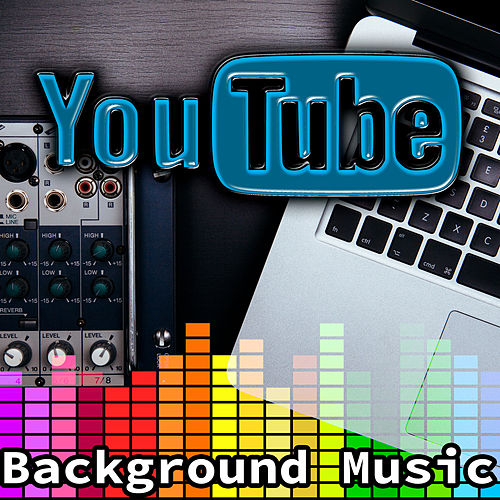 YouTube Background Music – Easy Listening, Various    by Background