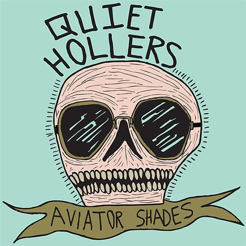 Aviator Shades by Quiet Hollers