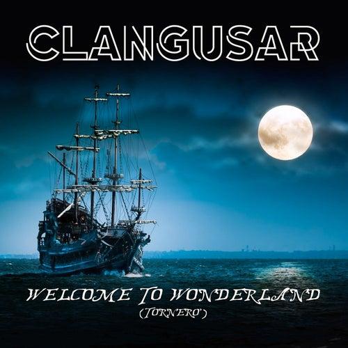 Welcome to Wonderland (Tornero') de Clangusar