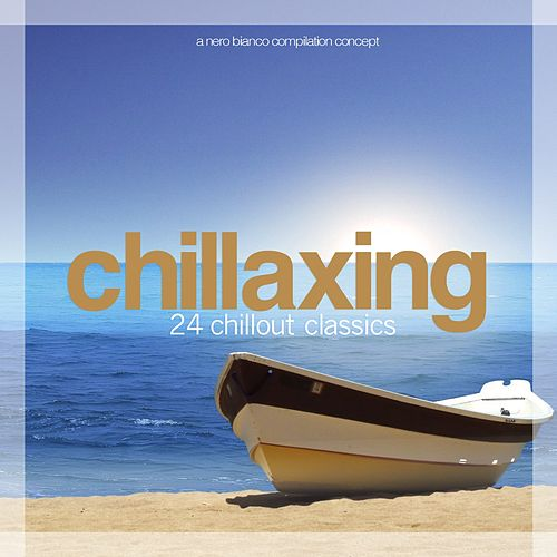 Chillaxing von Various Artists