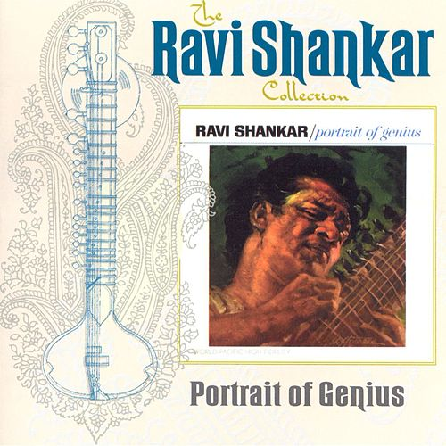 The Ravi Shankar Collection: Portrait Of Genius by Ravi Shankar