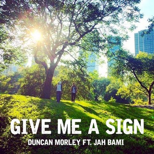 Give Me a Sign de Duncan Morley