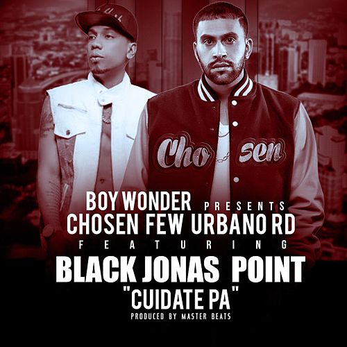 Cuidate Pa (feat. Black Jonas Point) by Boy Wonder