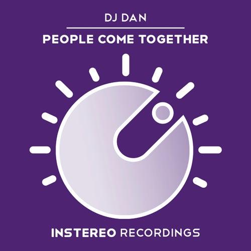 People Come Together de DJ Dan