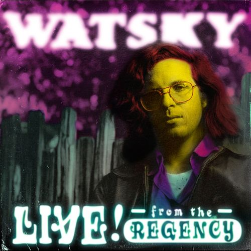 All You Can Do: Live From The Regency by Watsky