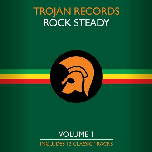 The Best of Trojan Rock Steady, Vol. 1 by Various Artists