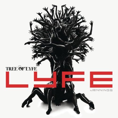 Tree Of Lyfe by Lyfe Jennings