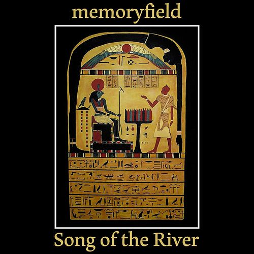 Song of the River von Memoryfield