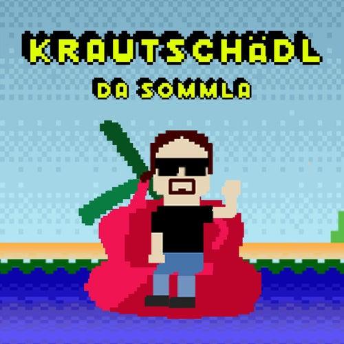 Da Sommla von Krautschädl