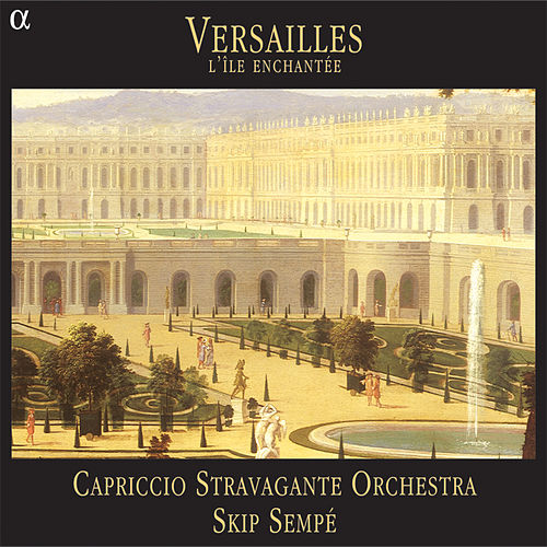 Versailles. L'île enchantée de Various Artists