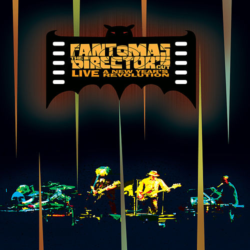 The Director's Cut Live: A New Year's Revolution de Fantomas