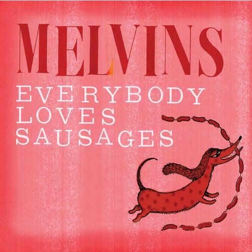 Everybody Loves Sausages de Melvins