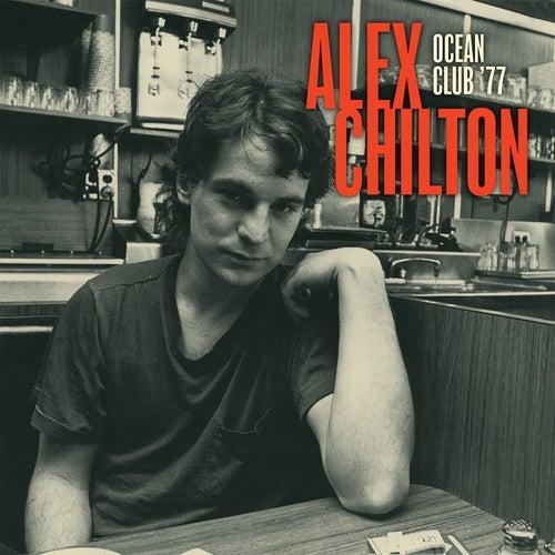 Ocean Club '77 by Alex Chilton