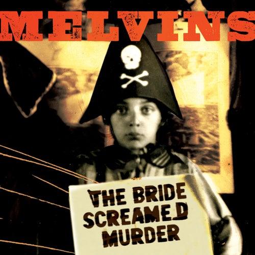 The Bride Screamed Murder de Melvins