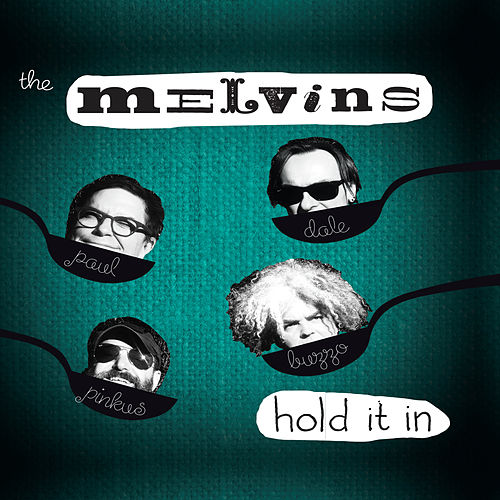 Hold It In de Melvins