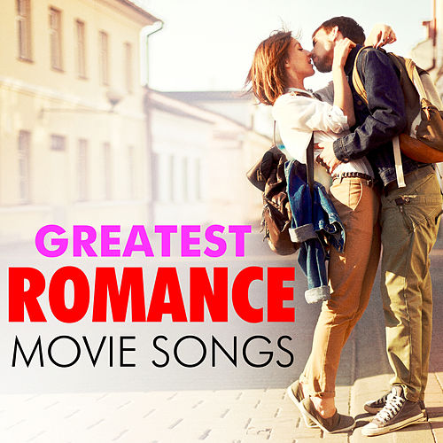 Greatest Romance Movie Songs von Soundtrack Wonder Band