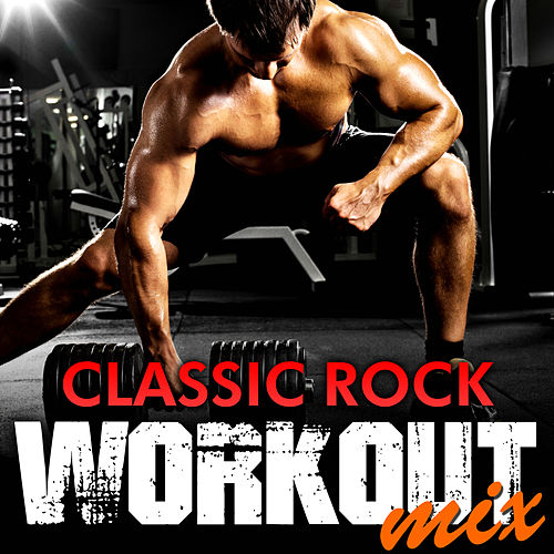Classic Rock Workout Mix von Rock Classic Hits AllStars