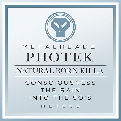 Natural Born Killa (2015 Remaster) von Photek