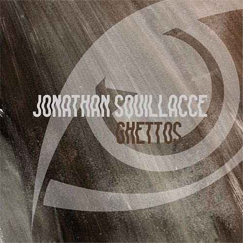 Ghettos by Jonathan Squillacce