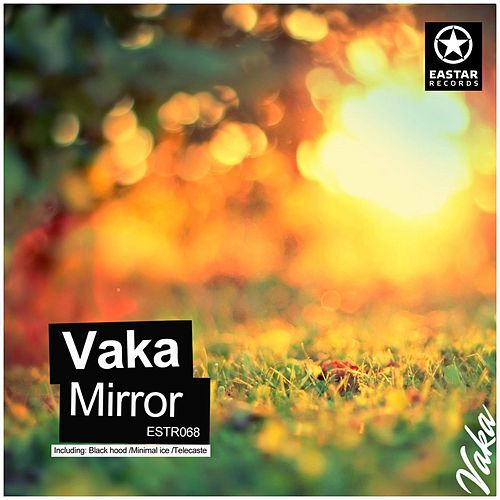 Mirror by Vaka