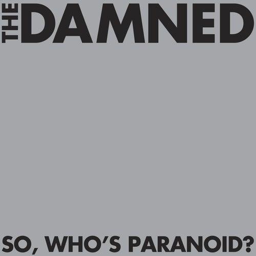 So, Who's Paranoid? de The Damned