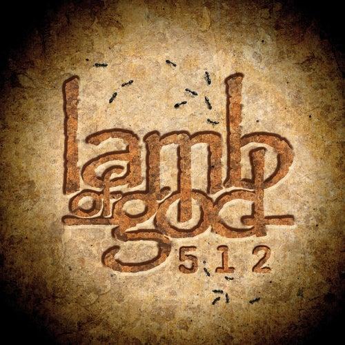 512 von Lamb of God