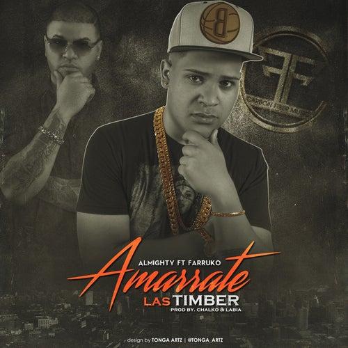 Amarrate Las Timber (feat. Farruko) de Almighty