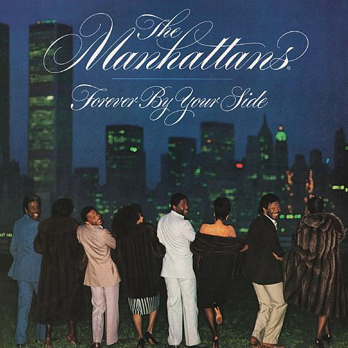 Forever by Your Side (Deluxe Edition) de The Manhattans