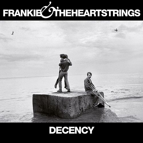 Decency by Frankie & The Heartstrings