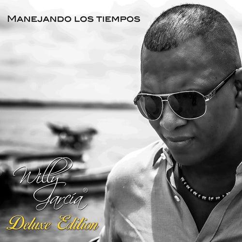 Manejando los Tiempos - Deluxe Edition de Willy García