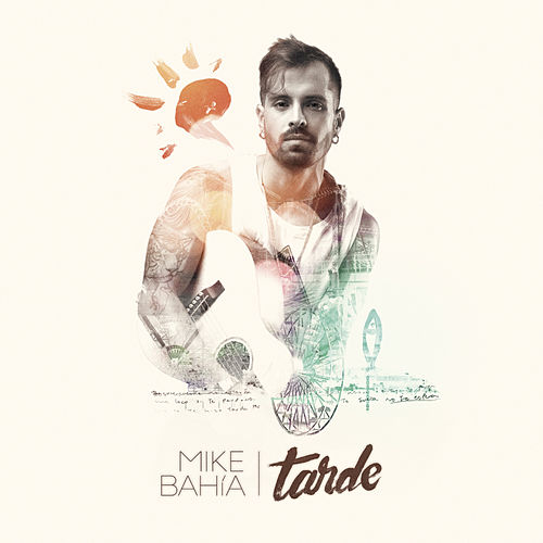 Tarde - Single de Mike Bahia