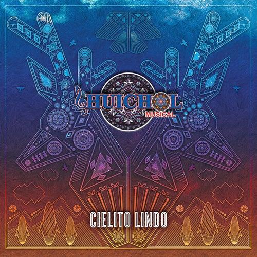 Cielito Lindo by Huichol Musical
