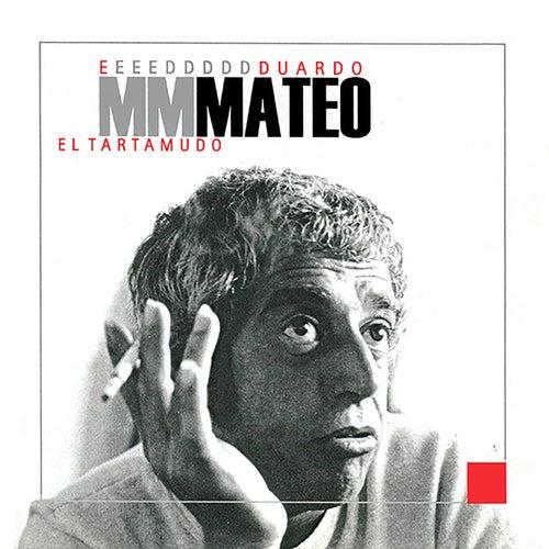El Tartamudo de Eduardo Mateo