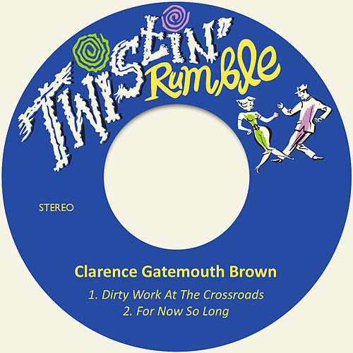Dirty Work at the Crossroads de Clarence 'Gatemouth' Brown