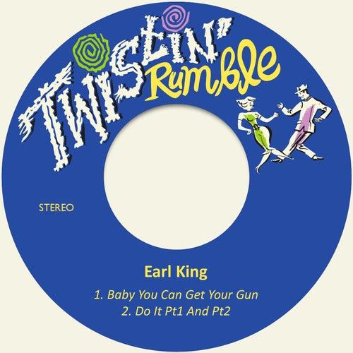 Baby You Can Get Your Gun de Earl King