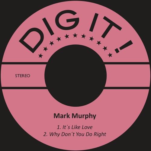 It´s Like Love by Mark Murphy