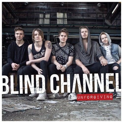 Unforgiving de Blind Channel