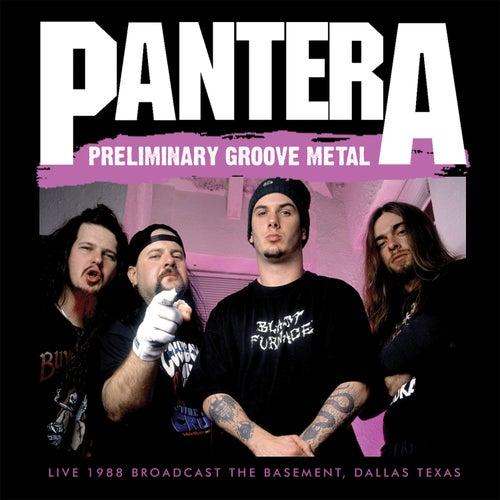 Preliminary Groove Metal (Live) de Pantera