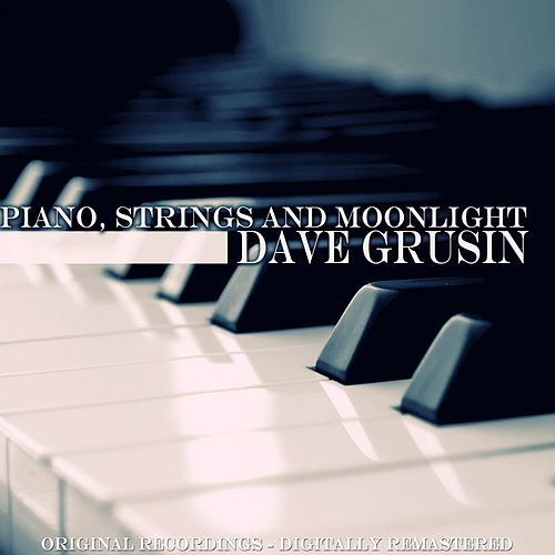 Piano, Strings and Moonlight (Original Album) de Dave Grusin
