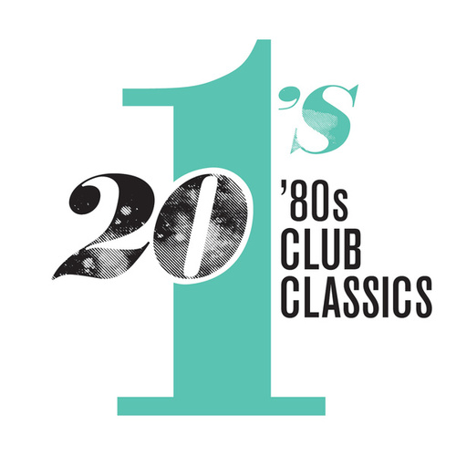 20 #1's: 80's Club Classics van Various Artists