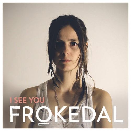 I See You von Frøkedal