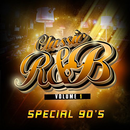 Classic R'n'B special 90's, Vol. 1 von Various Artists