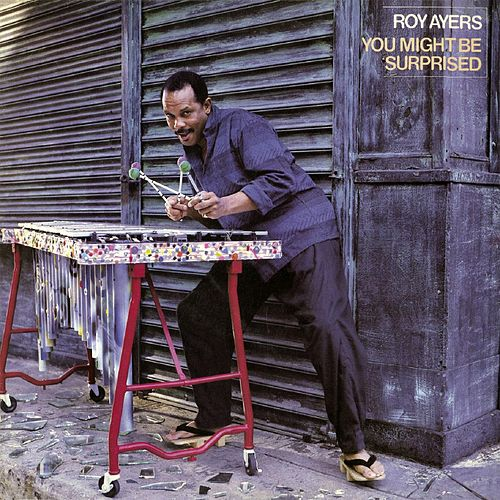 You Might Be Surpised (Deluxe Edition) by Roy Ayers