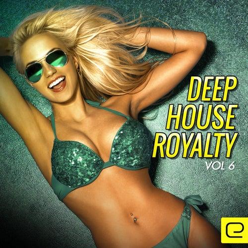 Deep House Royalty, Vol. 6 - EP de Various Artists