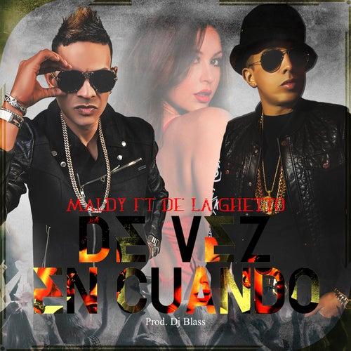 De Vez En Cuando (feat. De La Ghetto) von Maldy