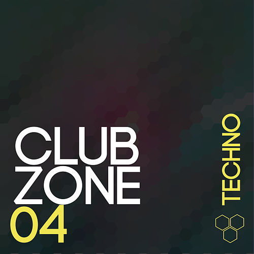 Club Zone - Techno, Vol. 4 von Various Artists